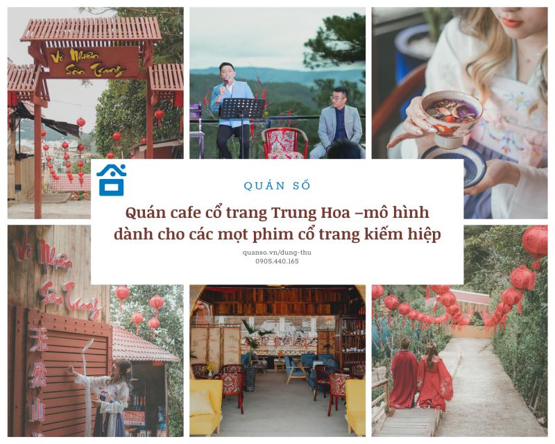 Quán café cổ trang Trung Hoa –mô hình dành cho các mọt phim cổ trang kiếm hiệp
