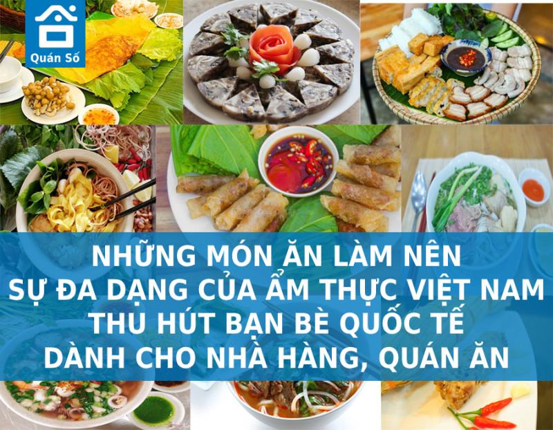 Những món ăn làm nên sự đa dạng của ẩm thực Việt Nam thu hút bạn bè Quốc Tế dành cho nhà hàng, quán ăn